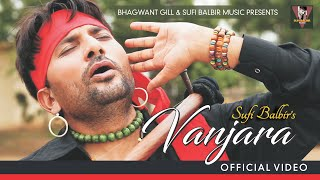 Vanjara | Sufi Balbir | Superhit Punjabi Song | Popular Punjabi Songs