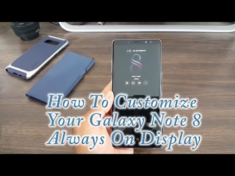 How To Customize Your Galaxy Note 8  Always On Display