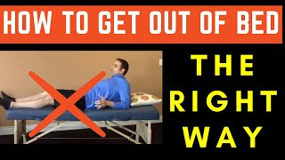 Physical Therapy Video: The RIGHT WAY to get out of bed