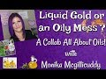 LIQUID GOLD OR AN OILY MESS? ~A COLLAB ALL ABOUT OILS ~ WITH MONIKA MCGILLICUDDY #FABAT60