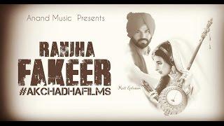 Meet Gurnam ll Ranjha Fakeer ll (Full Video) Anand Music II New Punjabi Song 2017