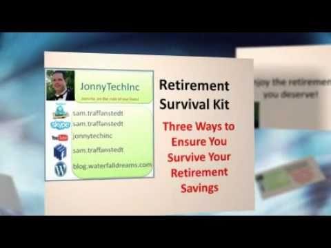 Retirement Survival Kit -- Three Ways To Ensure You Survive Your Retirement Savings