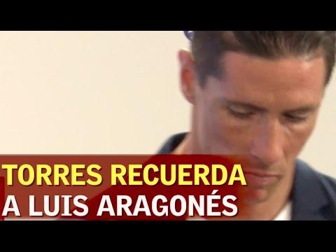 La emoción de Torres al recordar a Luis Aragonés | Diario AS