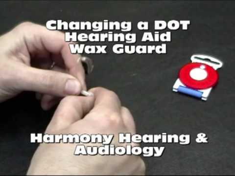 Changing A DOT Hearing Aid Wax Guard - Harmony Hearing