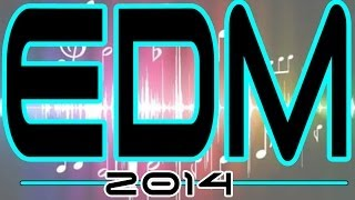 New EDM Mix 2014