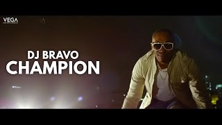 "Gambar cover Dwayne ""DJ"" Bravo - Champion (Official Song)"