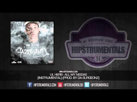 Lil Herb - All My Niggas [Instrumental] (Prod. By Da Surgeonz) + DOWNLOAD LINK