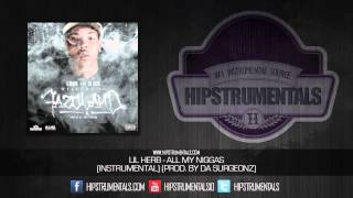 Lil Herb - All My Niggas [Instrumental] (Prod. By Da Surgeonz) + DOWNLOAD LINK