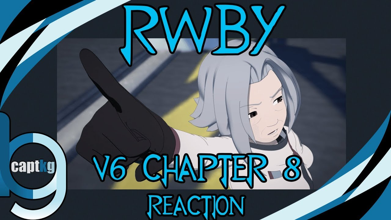 RWBY Volume 6 Chapter 8 - Reaction