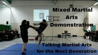 Mixed Martial Arts Demonstration - Talking Martial Arts for the Next Generation