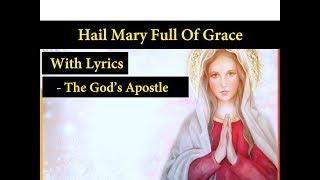 Hail Mary Full Of Grace - Hymns With Lyrics