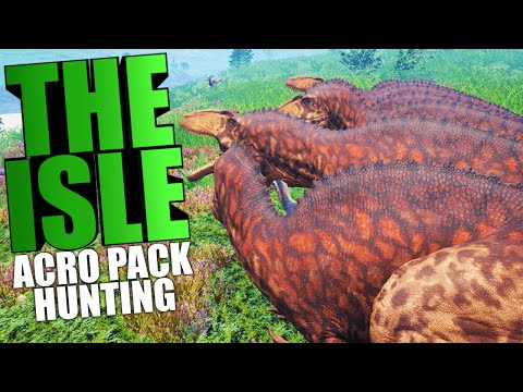 The Isle - QUEST TO ACROCANTHOSAURUS, PACK HUNTING, REX SLAUGHTER (The Isle Funny Moments Gameplay)