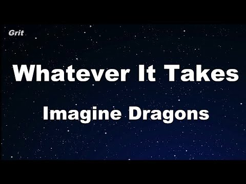 Whatever It Takes - Imagine Dragons Karaoke 【With Guide Melody】 Instrumental