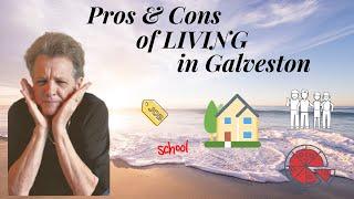 Pros & Cons of Living in Galveston