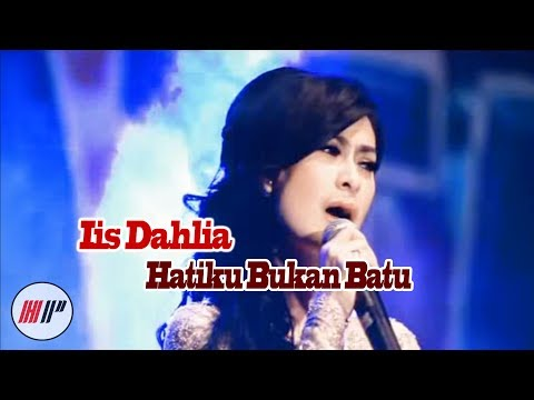 Iis Dahlia - Hatiku Bukan Batu ( Karaoke Version )