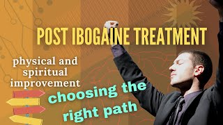 """The Day After"" TRUTH about post ibogaine treatment"