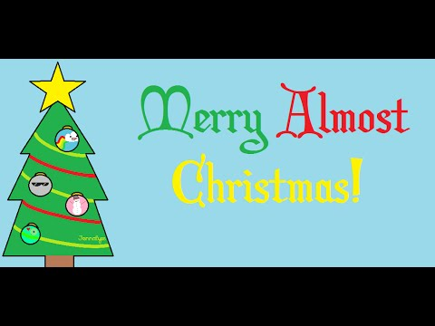 Merry Almost Christmas - YouTube