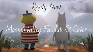 Ready Now - Moominvalley - Cover & Too-ticky Fandub
