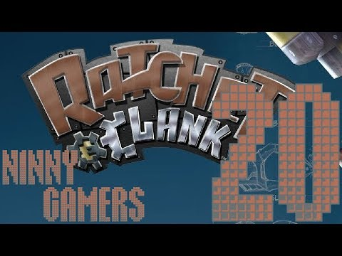 Ratchet&Clank | Part 20 : Public Display of Affection | NINNY GAMERS