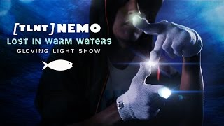 tlnt nemo lost in warm waters gloving light show emazinglightscom