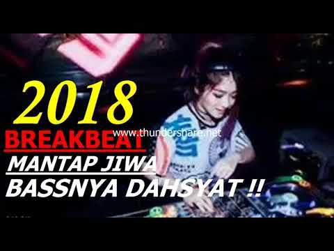DJ BREAKBEAT MIXTAPE NONSTOP 2018 THE BASIC OF THE MOST DEFEATED MIX DEJAVU WORLD