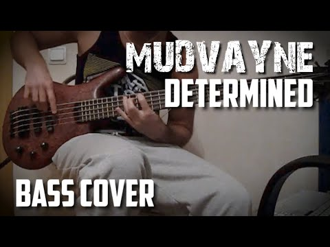 Mudvayne  Determined bass