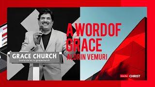 భక్తిగల కుటుంబం ఇలా వుండాలి...! A Word of Grace from Aldrin Vemuri | The Grace Church India