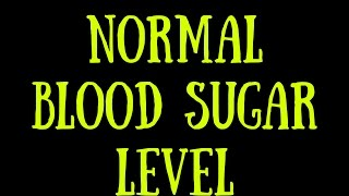 What Is a Normal Blood Sugar Level