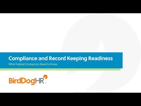 BirdDogHR Webinar - Compliance and Record Keeping Readiness for Federal Contractors