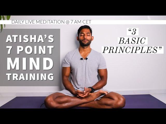 #19. Three Basic Principles of Discipline | Atisha's 7 Point Mind Training