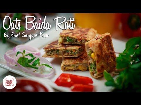 Oats Baida Roti Recipe | Chef Sanjyot Keer | Your Food Lab