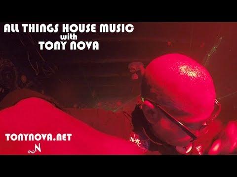 All Things House Music with Tony Nova. Deep House, House Music Live #47001