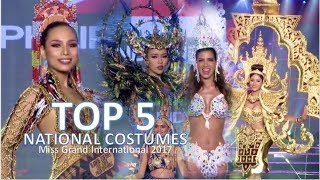 Miss Grand International 2017: TOP 5 National Costumes - FULL (HD)