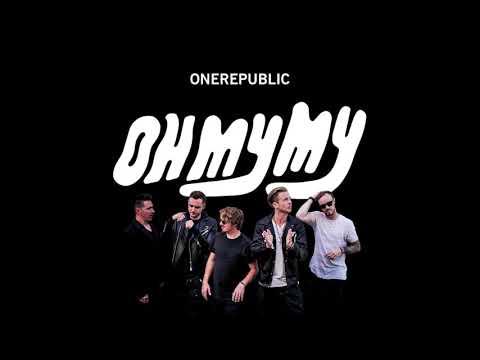 Oh My My (Full Album) - OneRepublic