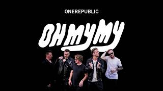 Oh My My (Full Album) - OneRepublic