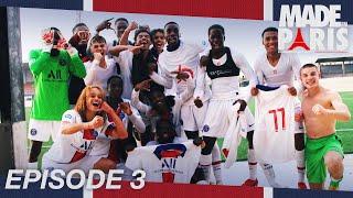 🔴🔵 #MadeInParis : En immersion avec les U19 ! Saison 2⃣, épisode 3⃣