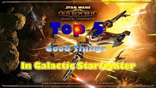 SWTOR - Top 5 Reasons Why you should Play Galactic Starfighter