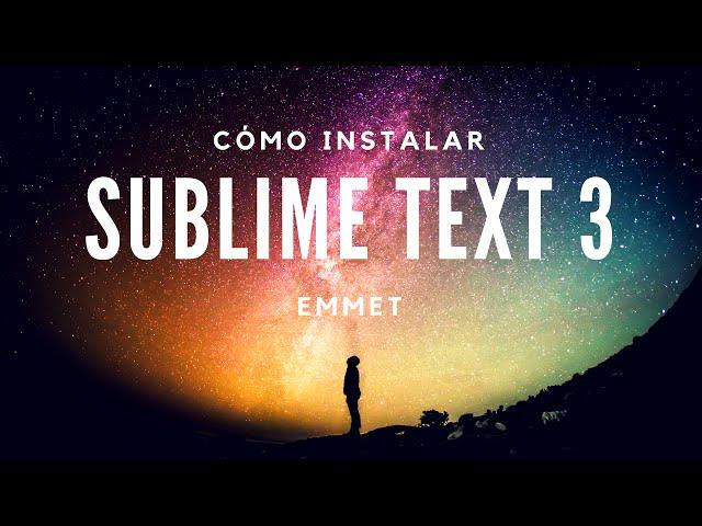 Cómo instalar Sublime Text 3 y Escribir código rápido
