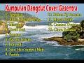 Gambar cover Kumpulan dangdut lawas terbaik Versi Cover Gasentra Full Album Dangdut Part 9