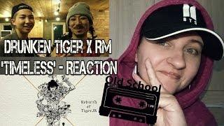 Baixar Drunken Tiger - Timeless feat. RM of BTS REACTION