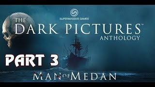 MAN OF MEDAN - Full Game Walkthrough - Part 3