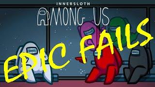 Among Us Epic Fails