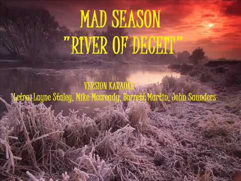 MAD SEASON - RIVER OF DECEIT KARAOKE NIC