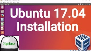 Ubuntu 17.04 (Zesty Zapus) Installation + Guest Additions on Oracle VirtualBox [2017]