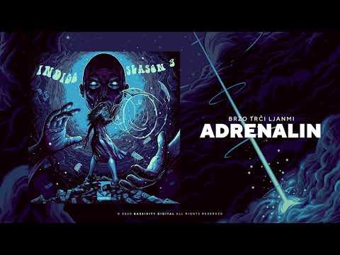 Brzo Trči Ljanmi – Adrenalin