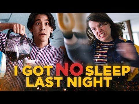 I Got NO Sleep Last Night