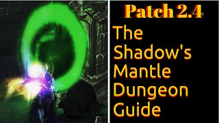 d3 the shadow s mantle set dungeon guide   patch 2 4