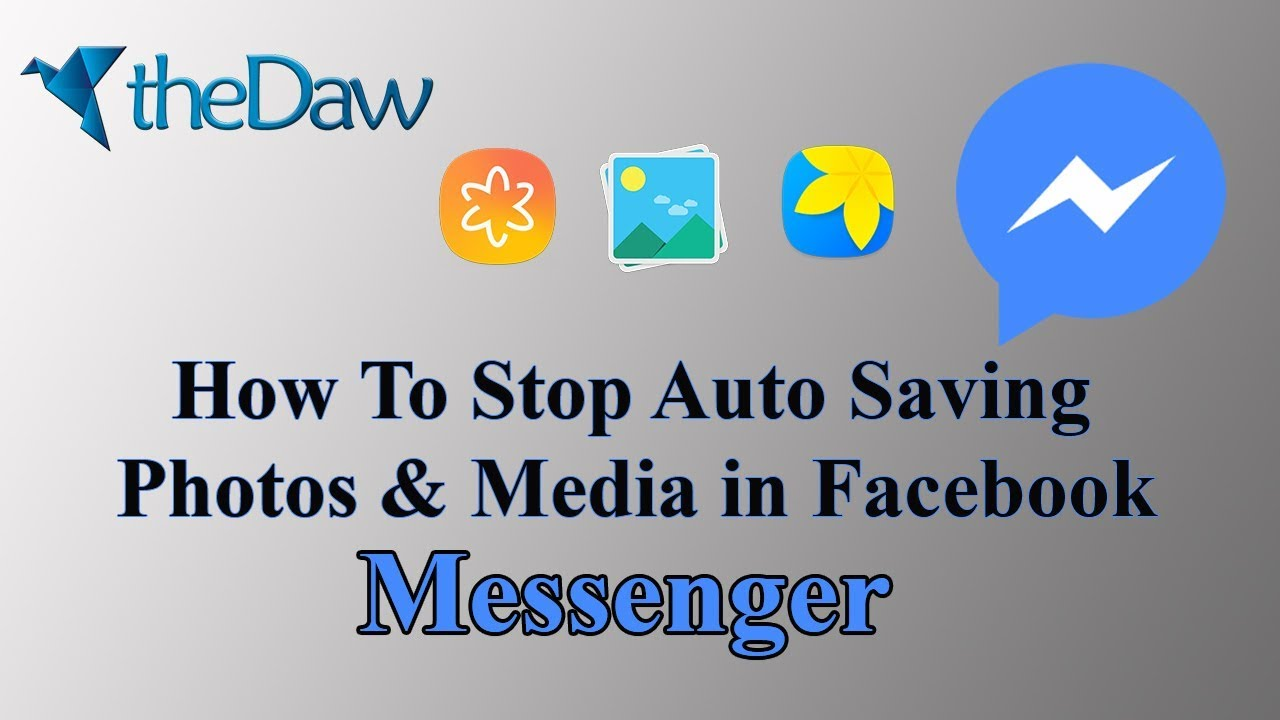 How to Stop Auto Saving Photos and Media in Facebook Messenger | Facebook Tricks | theDaw