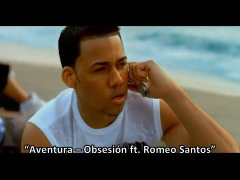 Aventura – Obsesión ft. Romeo Santos [Video Musical Oficial HD] Bachata