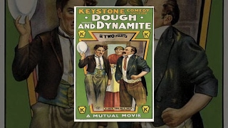Тесто и динамит (1914) фильм